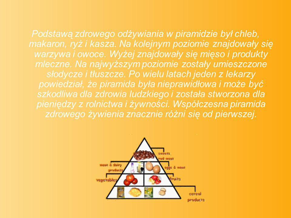 Podstawą zdrowego odżywiania w piramidzie był chleb, makaron, ryż i kasza.