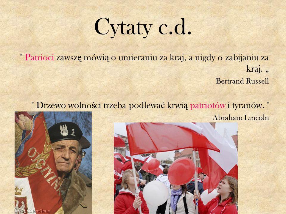 """Cytaty c.d. Patrioci zawszę mówią o umieraniu za kraj, a nigdy o zabijaniu za kraj. """" Bertrand Russell."""