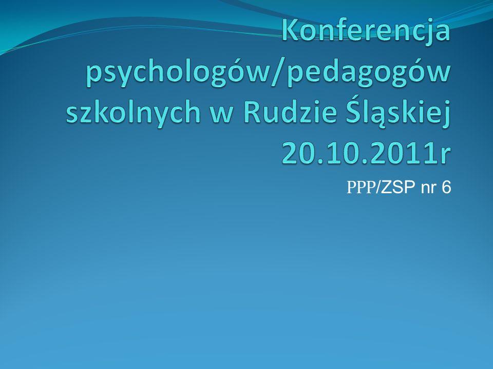 Konferencja psychologów/pedagogów szkolnych w Rudzie Śląskiej 20. 10