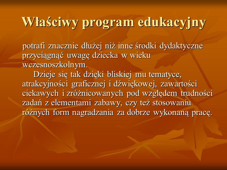 Właściwy program edukacyjny