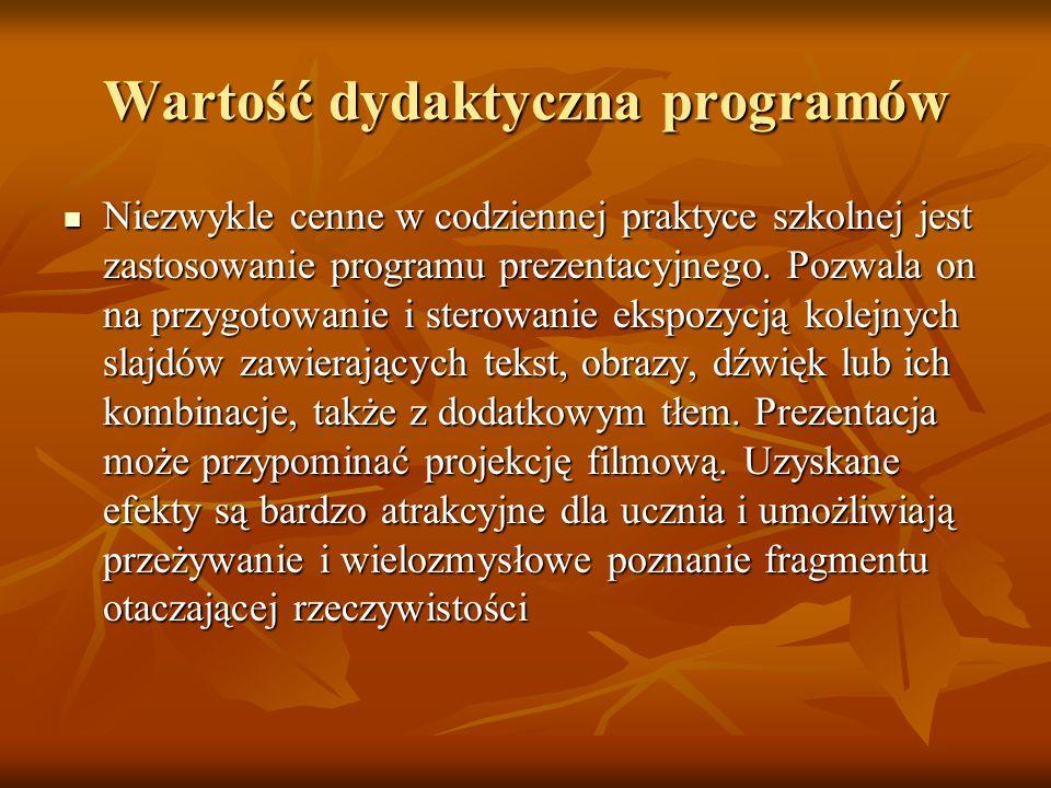 Wartość dydaktyczna programów