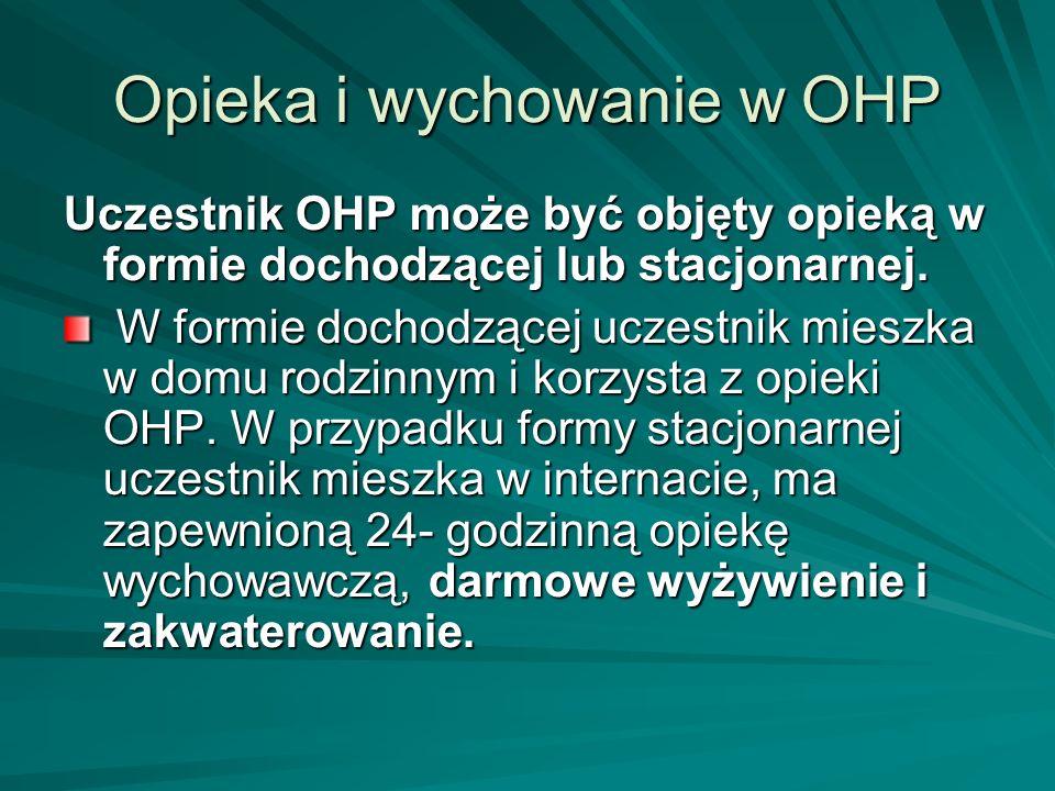 Opieka i wychowanie w OHP