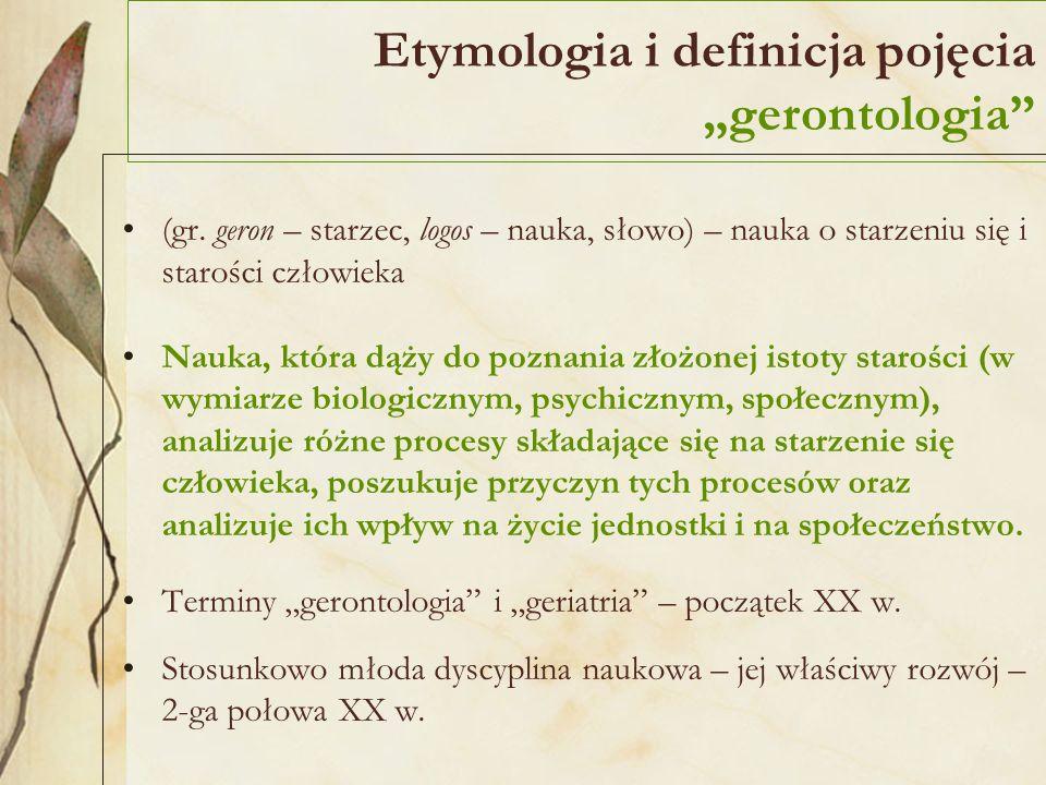"Etymologia i definicja pojęcia ""gerontologia"