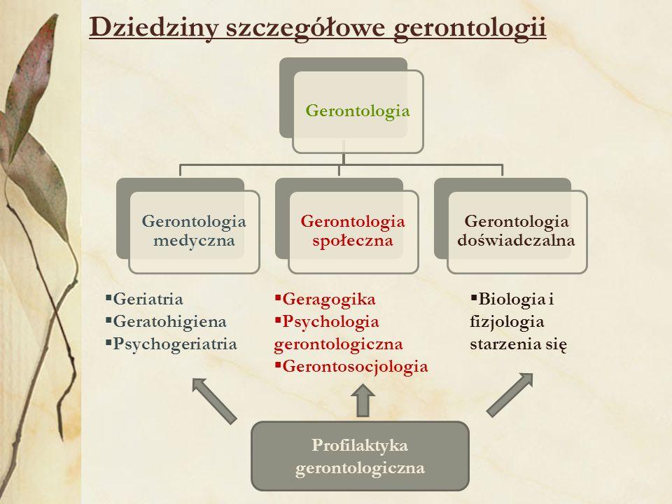 Dziedziny szczegółowe gerontologii