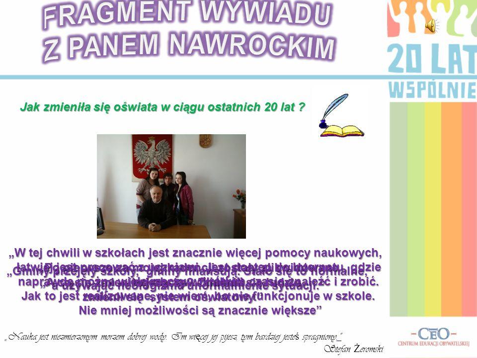FRAGMENT WYWIADU Z PANEM NAWROCKIM