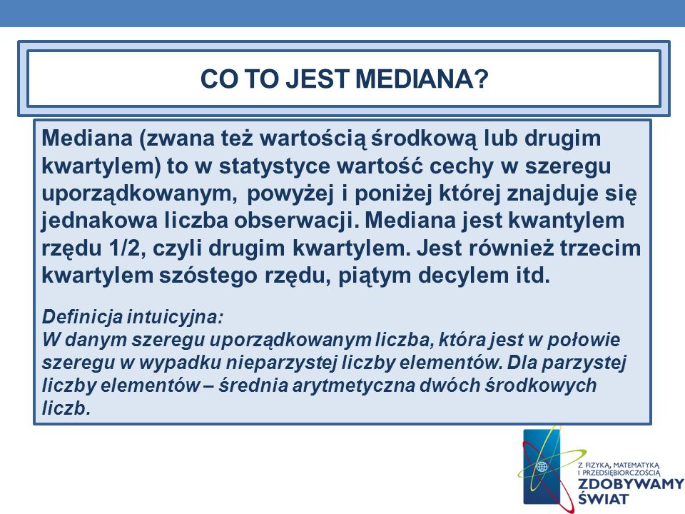 CO TO JEST MEDIANA
