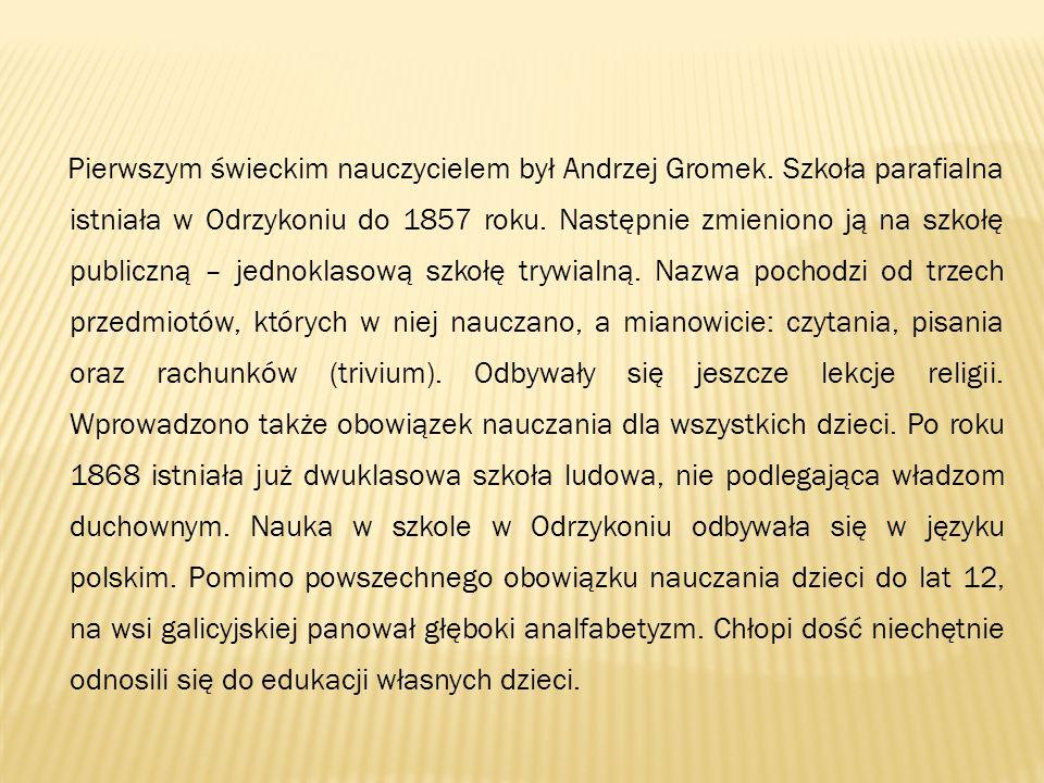 Pierwszym świeckim nauczycielem był Andrzej Gromek
