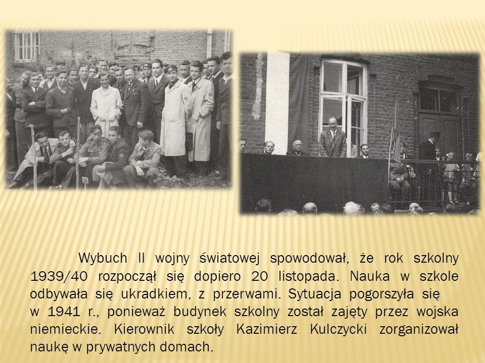 Wybuch II wojny światowej spowodował, że rok szkolny 1939/40 rozpoczął się dopiero 20 listopada. Nauka w szkole odbywała się ukradkiem, z przerwami. Sytuacja pogorszyła się