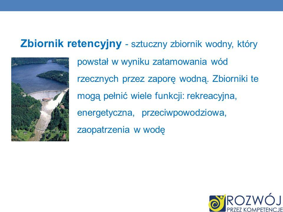 Zbiornik retencyjny - sztuczny zbiornik wodny, który