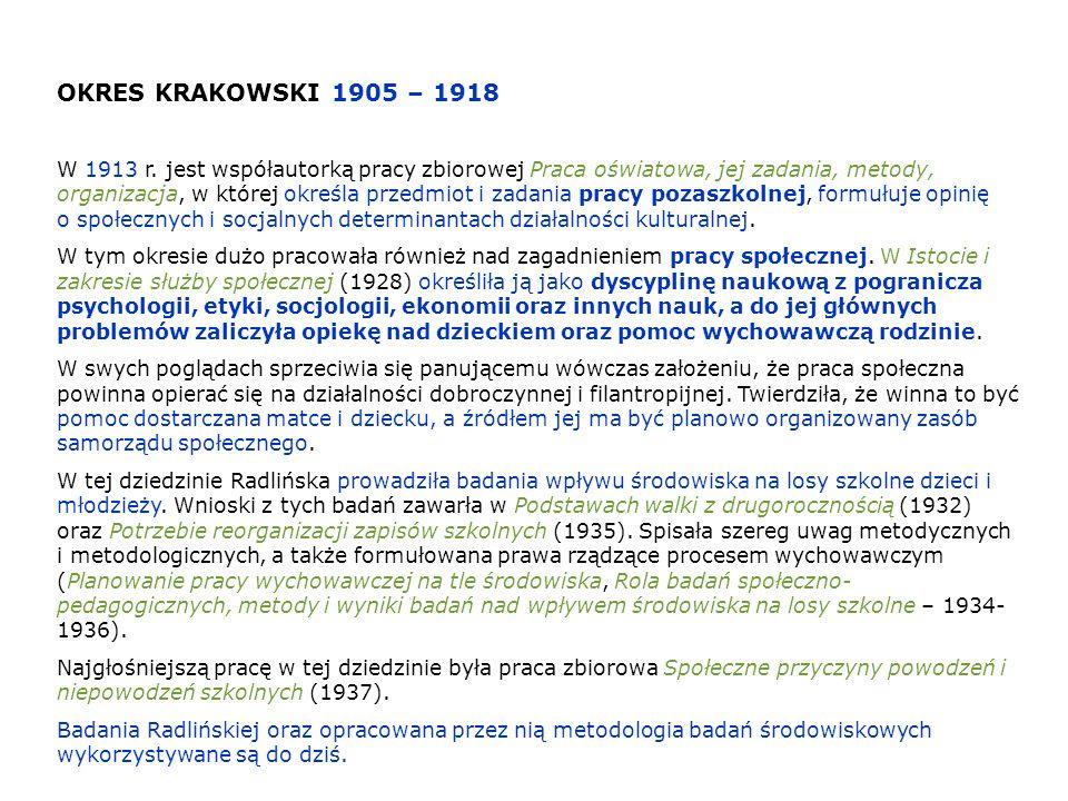 OKRES KRAKOWSKI 1905 – 1918