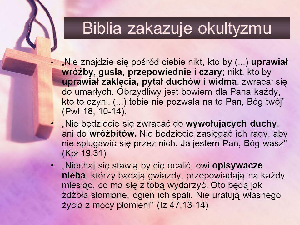 Biblia zakazuje okultyzmu