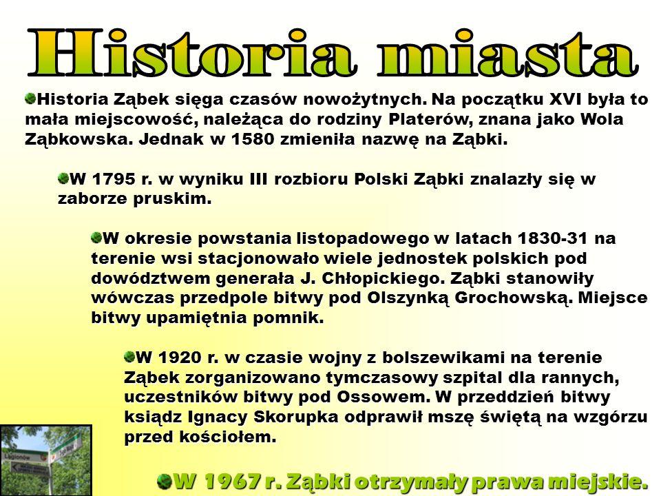 Historia miasta W 1967 r. Ząbki otrzymały prawa miejskie.