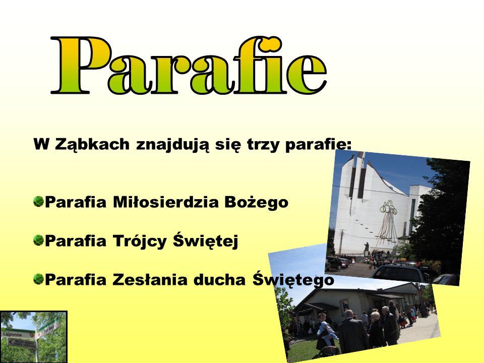Parafie W Ząbkach znajdują się trzy parafie: