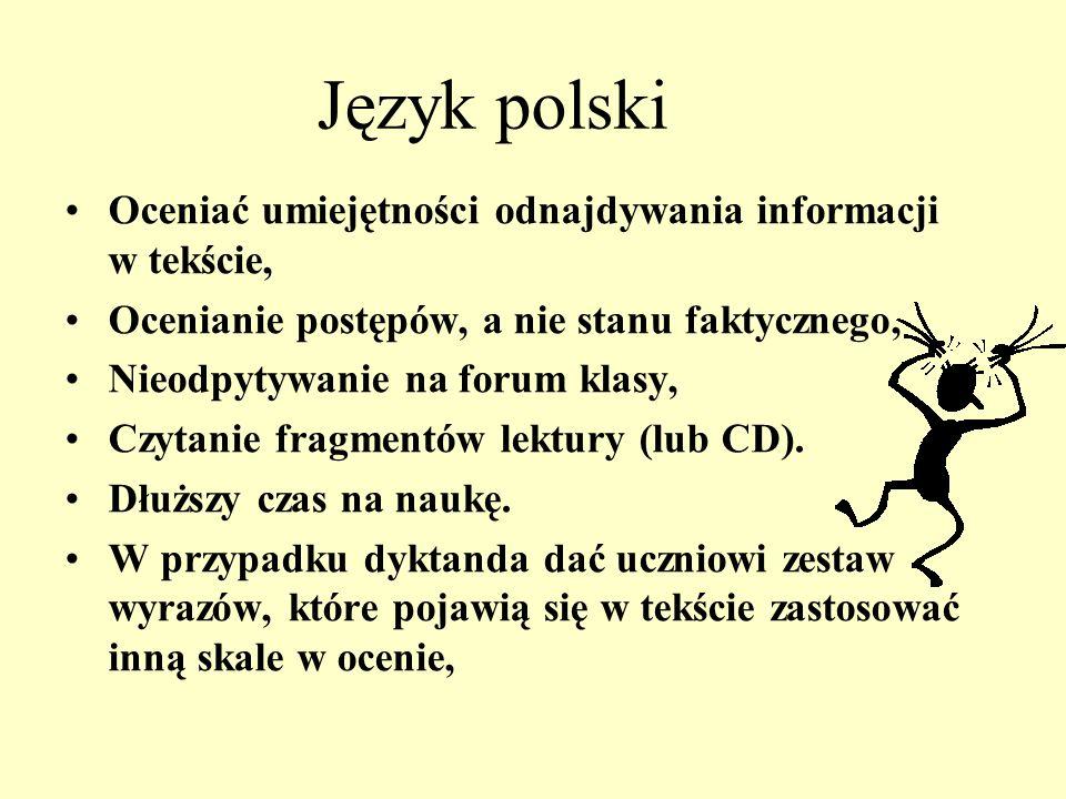 Język polski Oceniać umiejętności odnajdywania informacji w tekście,