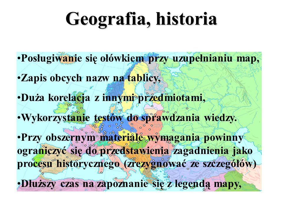 Geografia, historia Posługiwanie się ołówkiem przy uzupełnianiu map,