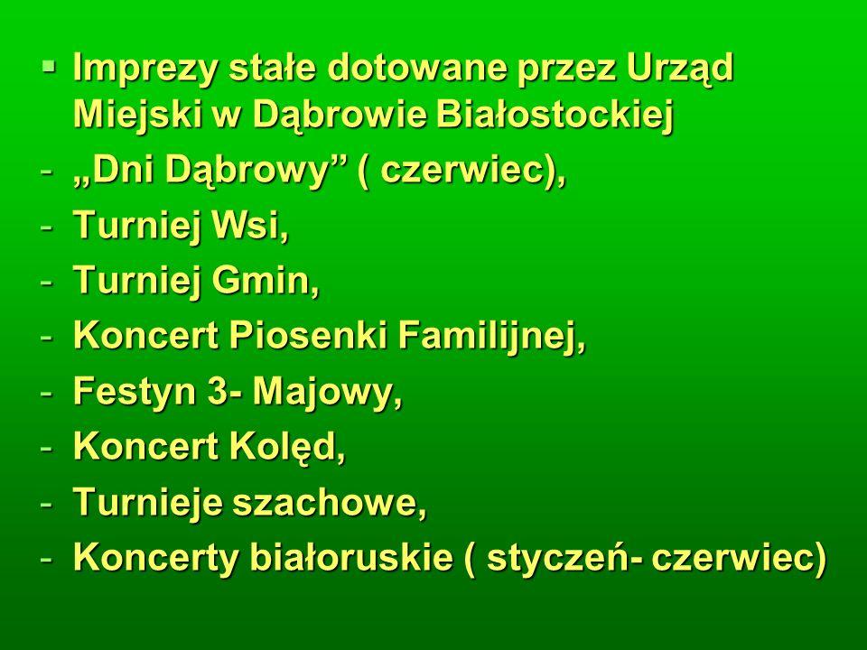 Imprezy stałe dotowane przez Urząd Miejski w Dąbrowie Białostockiej