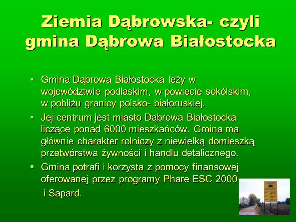 Ziemia Dąbrowska- czyli gmina Dąbrowa Białostocka