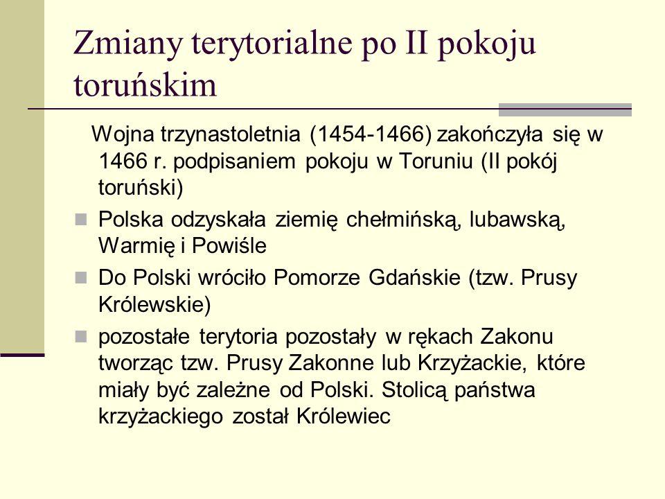 Zmiany terytorialne po II pokoju toruńskim