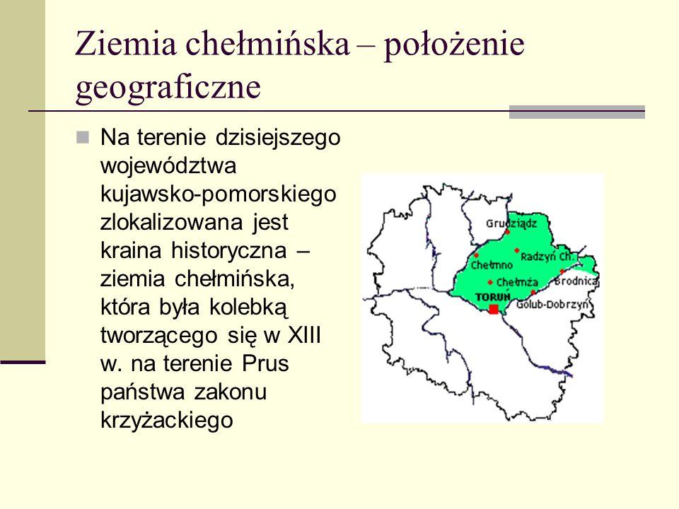 Ziemia chełmińska – położenie geograficzne
