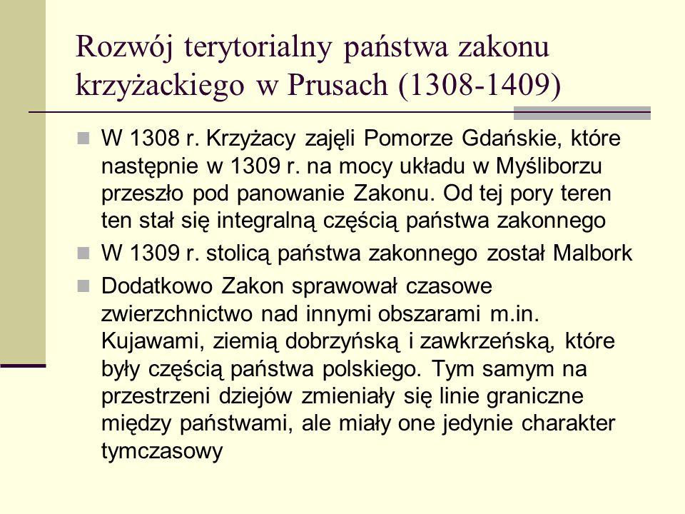Rozwój terytorialny państwa zakonu krzyżackiego w Prusach (1308-1409)