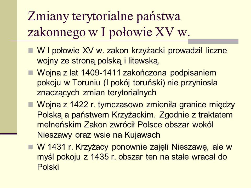 Zmiany terytorialne państwa zakonnego w I połowie XV w.