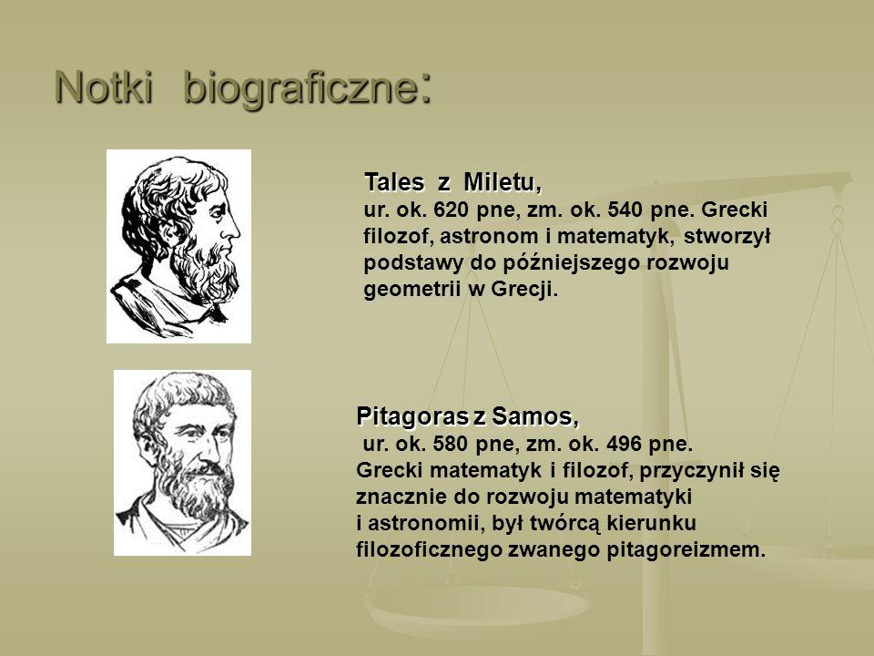 Notki biograficzne: Tales z Miletu, Pitagoras z Samos,