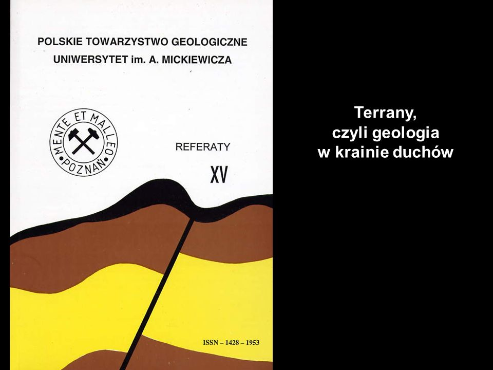 Terrany, czyli geologia w krainie duchów