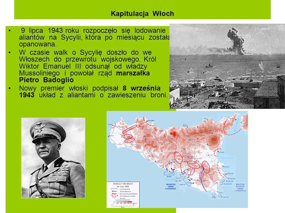 Kapitulacja Włoch 9 lipca 1943 roku rozpoczęło się lodowanie aliantów na Sycylii, która po miesiącu została opanowana.