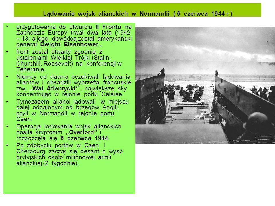 Lądowanie wojsk alianckich w Normandii ( 6 czerwca 1944 r )