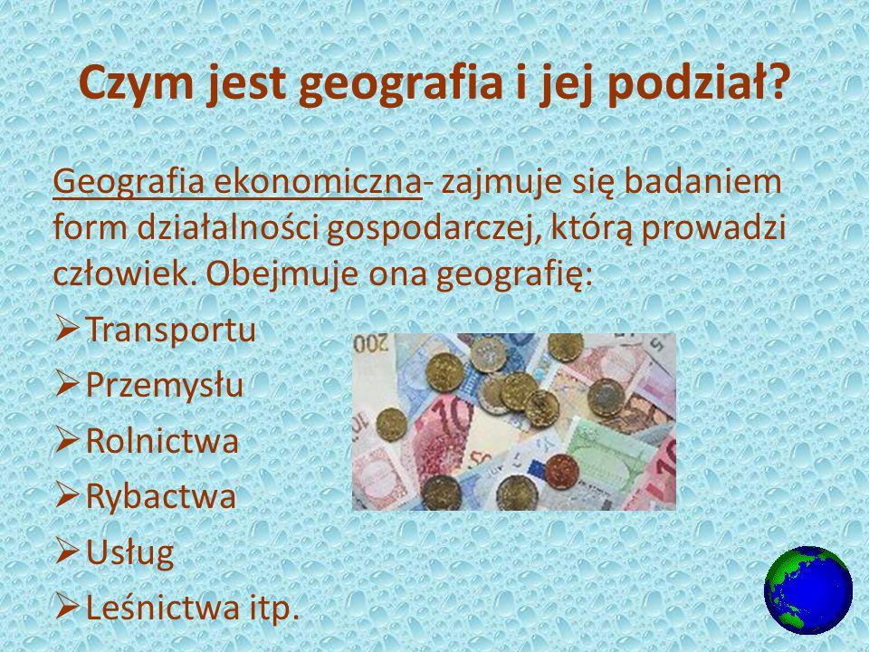 Czym jest geografia i jej podział