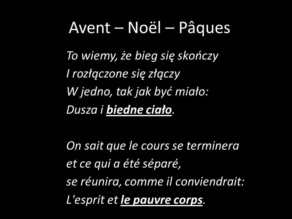 Avent – Noël – Pâques To wiemy, że bieg się skończy