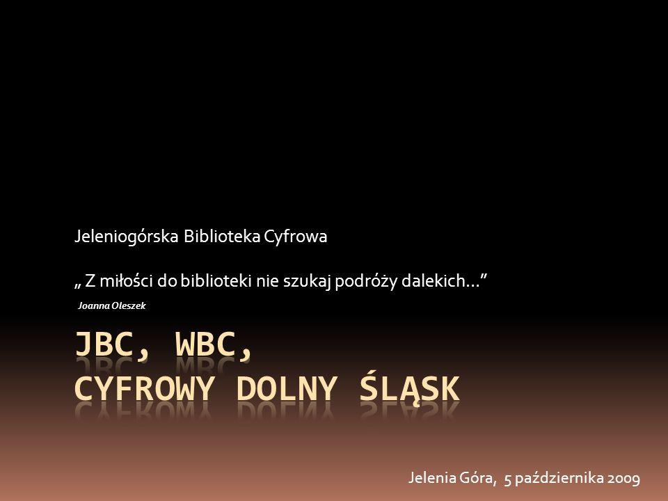 JBC, WBC, Cyfrowy Dolny Śląsk