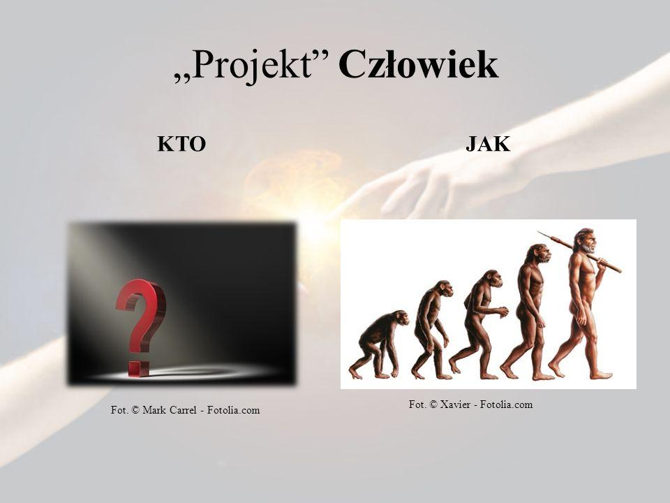 """Projekt Człowiek KTO JAK Fot. © Xavier - Fotolia.com"