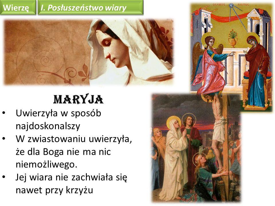 Maryja Uwierzyła w sposób najdoskonalszy