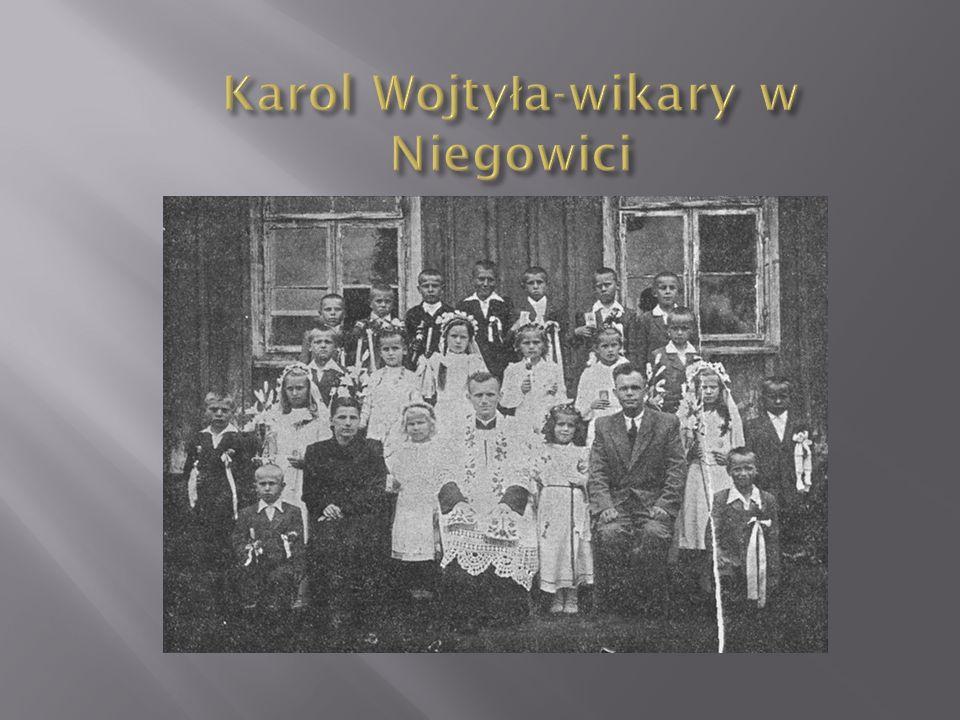 Karol Wojtyła-wikary w Niegowici