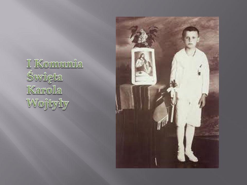 I Komunia Święta Karola Wojtyły