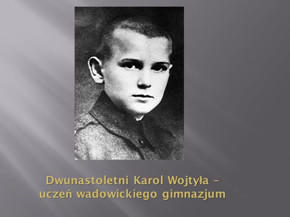 Dwunastoletni Karol Wojtyła – uczeń wadowickiego gimnazjum