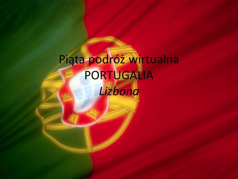 Piąta podróż wirtualna PORTUGALIA Lizbona