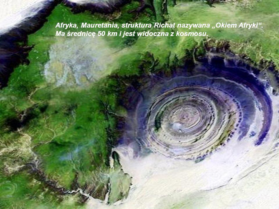 """Afryka, Mauretania, struktura Richat nazywana """"Okiem Afryki ."""