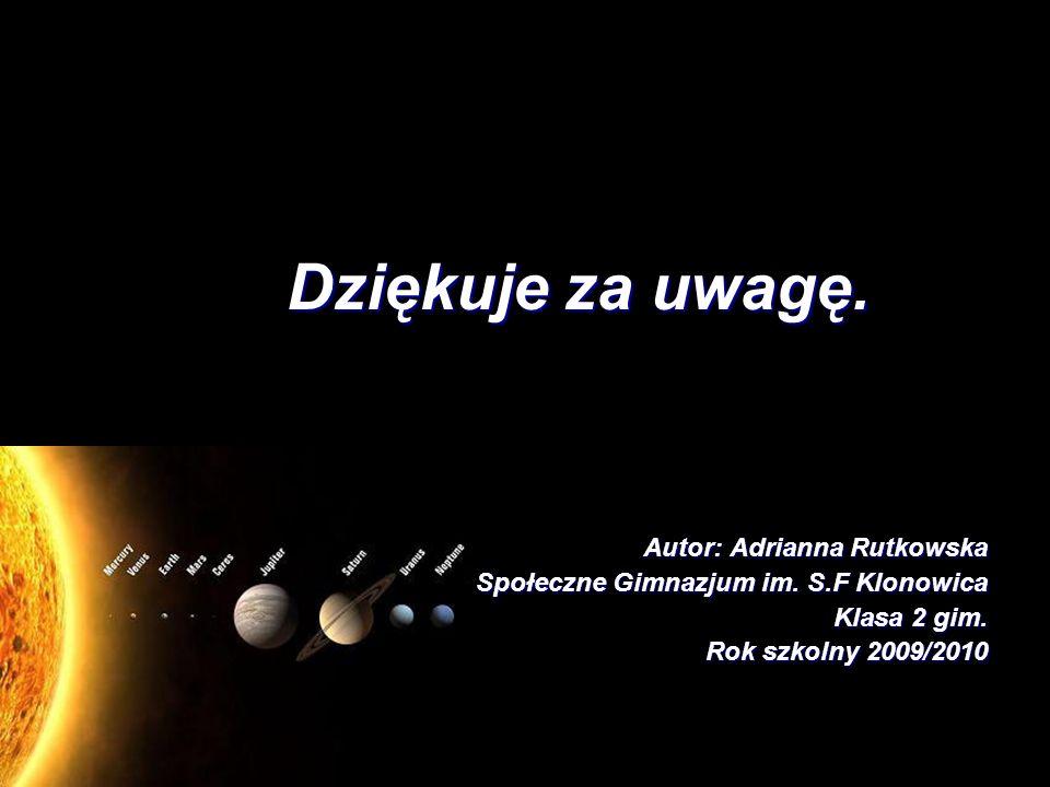 Dziękuje za uwagę. Autor: Adrianna Rutkowska