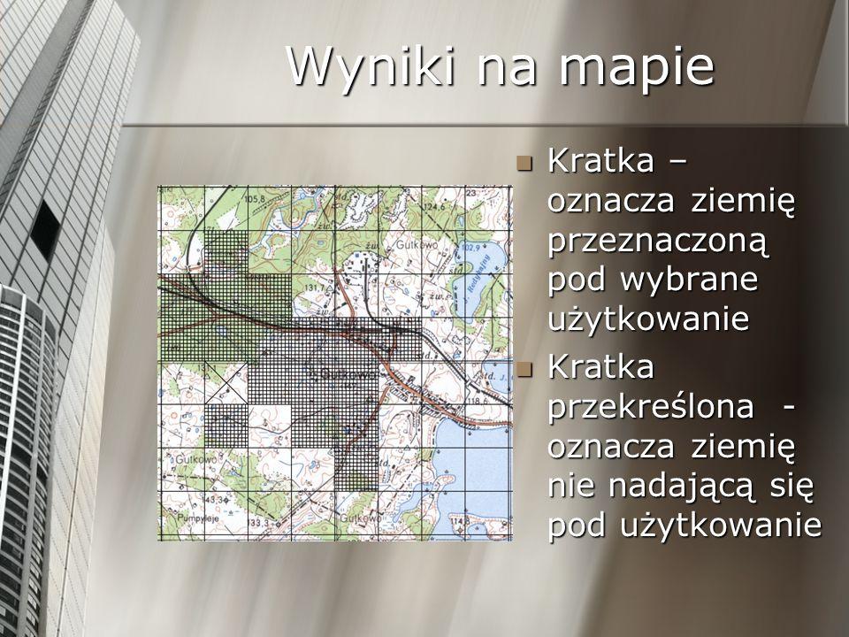 Wyniki na mapie Kratka – oznacza ziemię przeznaczoną pod wybrane użytkowanie.
