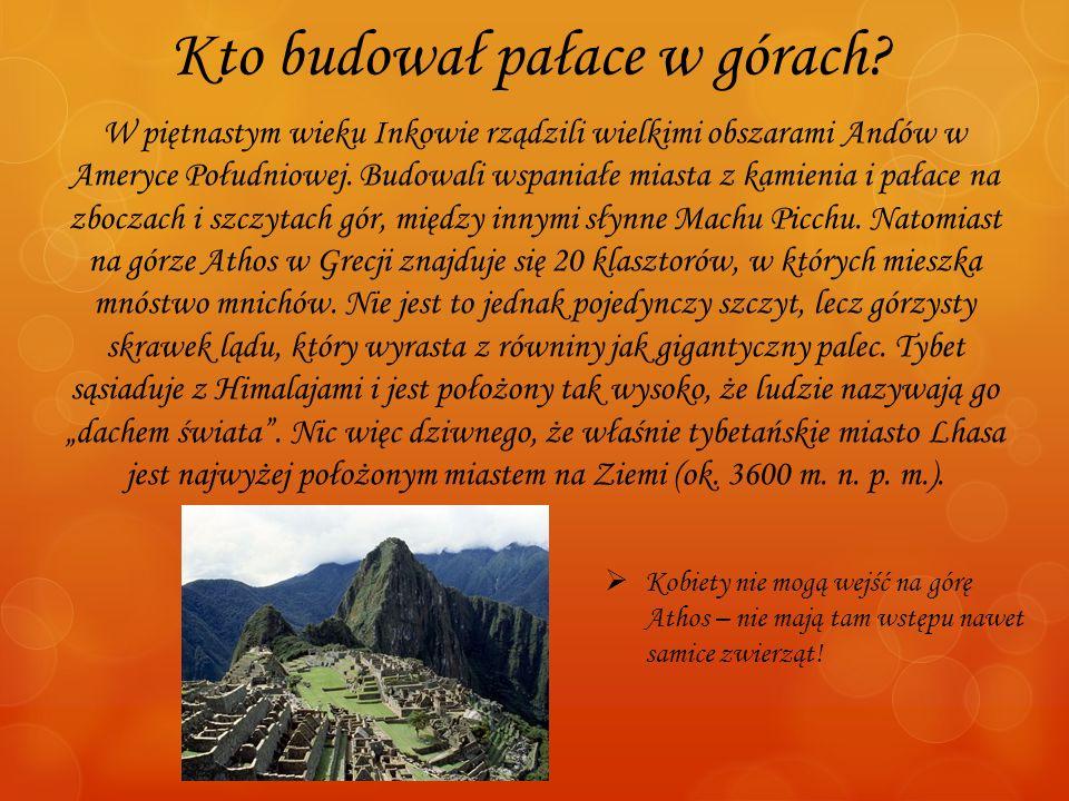 Kto budował pałace w górach