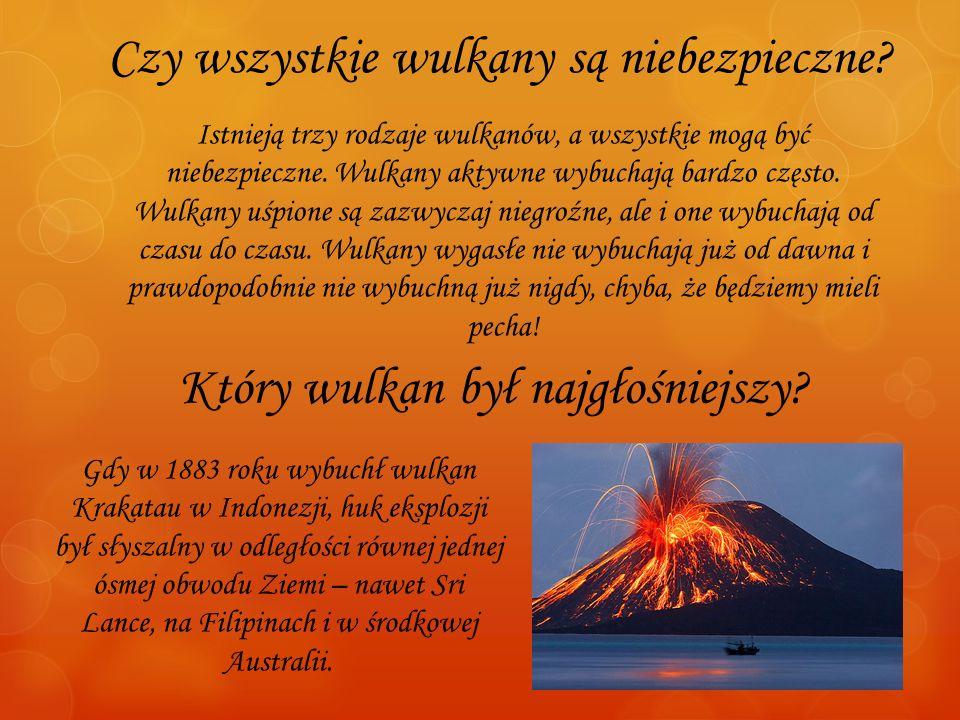 Czy wszystkie wulkany są niebezpieczne
