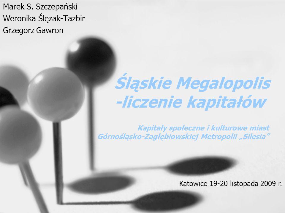 Śląskie Megalopolis -liczenie kapitałów