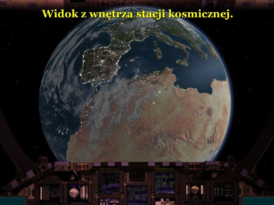 Widok z wnętrza stacji kosmicznej.