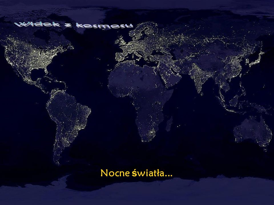 Widok z kosmosu Nocne światła...
