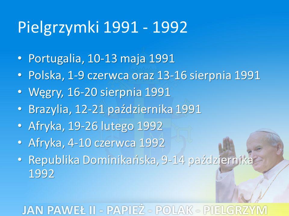 Pielgrzymki 1991 - 1992 Portugalia, 10-13 maja 1991