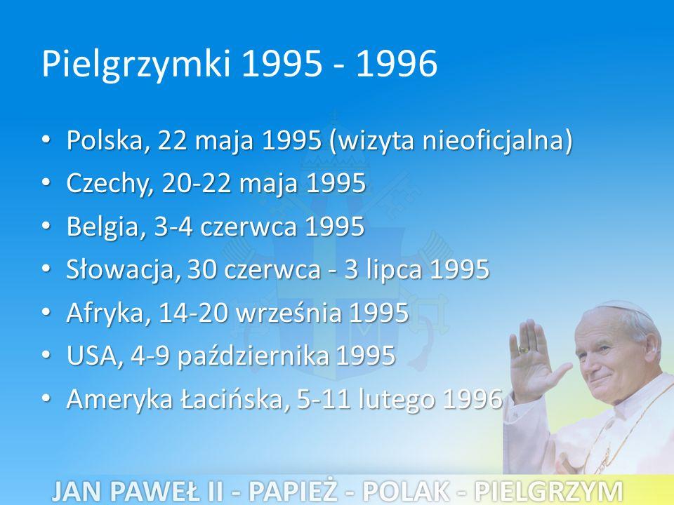 Pielgrzymki 1995 - 1996 Polska, 22 maja 1995 (wizyta nieoficjalna)