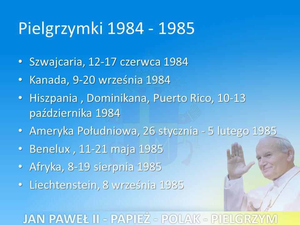 Pielgrzymki 1984 - 1985 Szwajcaria, 12-17 czerwca 1984