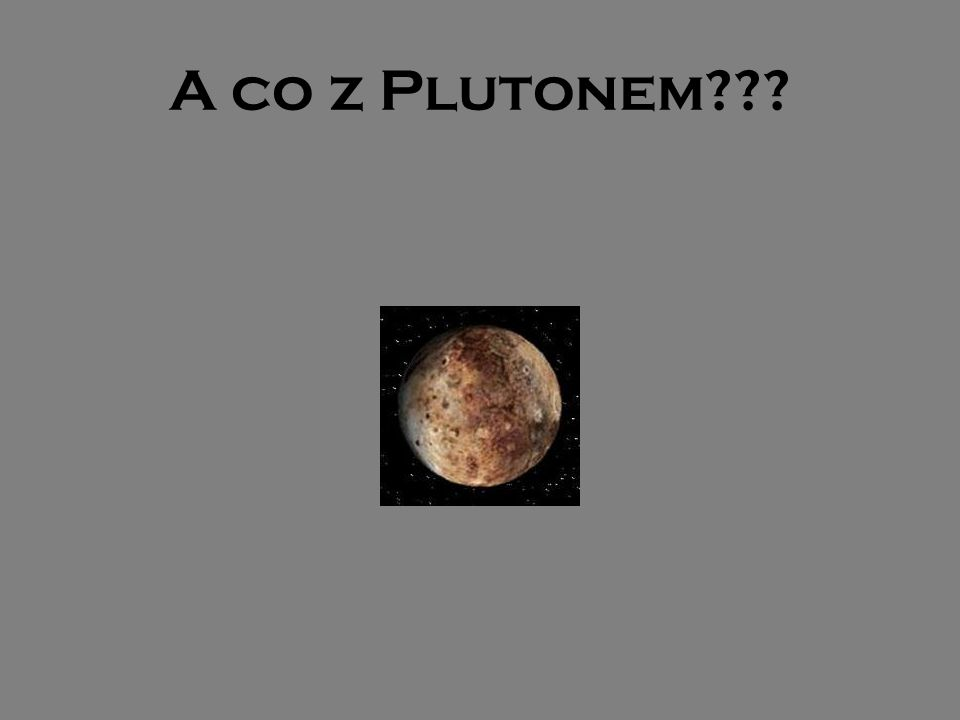 A co z Plutonem
